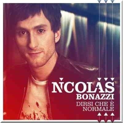 Nicolas Bonazzi - Dirsi che e' normale