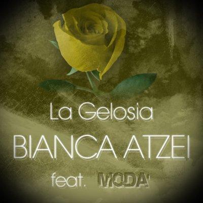 Bianca Atzei - La gelosia feat. Moda'