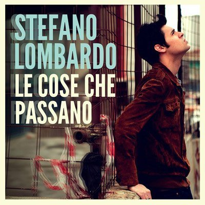 Stefano Lombardo - Le cose che passano