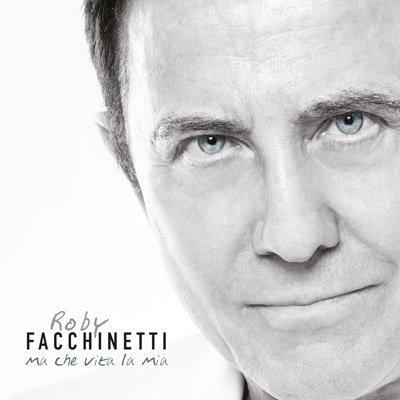 Roby Facchinetti - Ma che vita e' la mia
