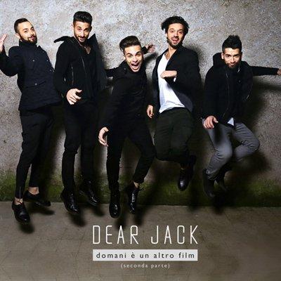 Dear Jack - Domani e' un altro film (seconda parte)
