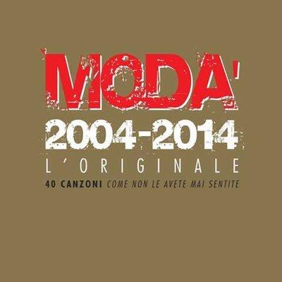Moda' - Moda' 2004-2014 L'Originale